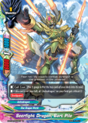 Seerfight Dragon, Bart Pile [S-BT02/0062EN C (FOIL)] English