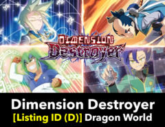 # Dimension Destroyer [S-BT02 Listing ID (D)]