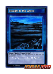 Straight to the Grave - SBLS-ENS02 - Super Rare - 1st Edition