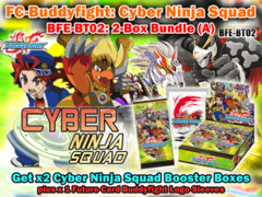 FC-Buddyfight BT02 Bundle (A) - Get x2 Cyber Ninja Squad Booster Box + BFE Logo Sleeves