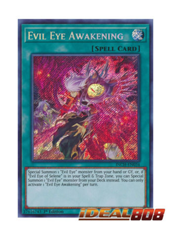 Evil Eye Awakening - INCH-EN034 - Secret Rare - 1st Edition