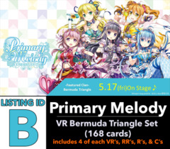 # Primary Melody [V-EB05 ID (B)] VR Bermuda Triangle Set [Includes 4 of each VR's, RR's, R's, C's (168 cards)]