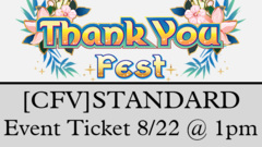 <e200822>[EVENT TICKET] Thank You Fest - Cardfight!! Vanguard Standard <br> [August 22 at 1:00 pm] (HAWAII RESIDENTS ONLY!!!)