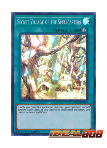 Secret Village of the Spellcasters - INCH-EN043 - Super Rare - 1st Edition