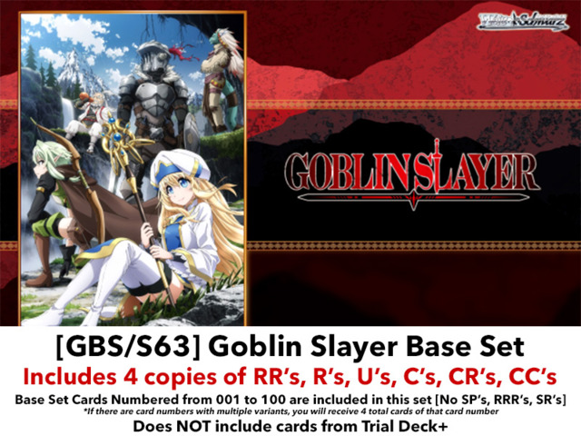 [GBS/S63] Goblin Slayer (EN) Base Playset [Includes RR's, R's, U's, C's, CR's, CC's (400 cards)]
