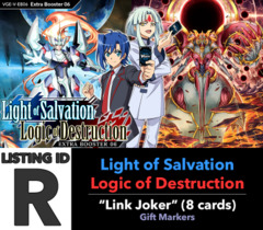 # Light-Salvation, Logic-Destruction [V-EB06 ID (R)]