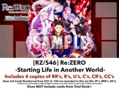 [RZ/S46] Re:ZERO -Starting Life in Another World- (EN) Base Playset [Includes RR's, R's, U's, C's, CR's, CC's (400 cards)]
