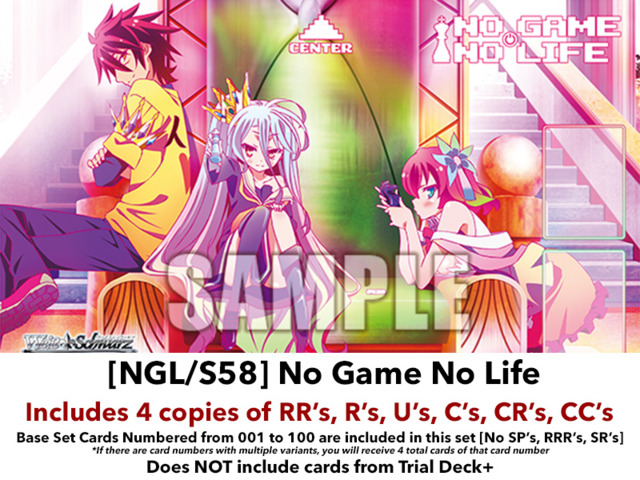 [NGL/S58] No Game No Life (EN) Base Playset [Includes RR's, R's, U's, C's, CR's, CC's (400 cards)]