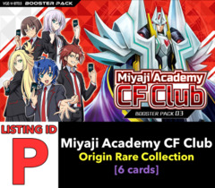 # Miyaji Academy CF Club [V-BT03 ID (P)] Origin Rare Collection x1 [Includes 1 of each OR's (6 cards)]
