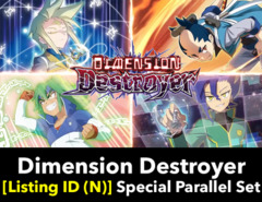 # Dimension Destroyer [S-BT02 Listing ID (N)] Special Parallel Collection [Includes 1 of each SP (4 cards)]