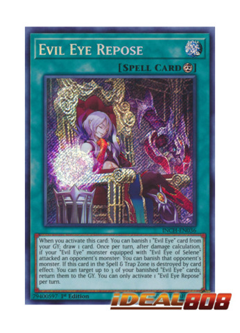 Evil Eye Repose - INCH-EN036 - Secret Rare - 1st Edition