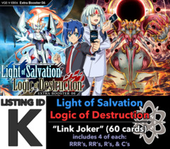 # Light-Salvation, Logic-Destruction [V-EB06 ID (K)]