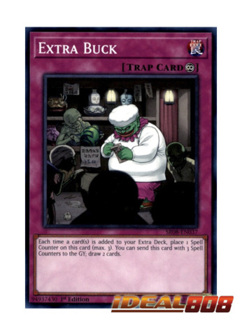 Extra Buck - SR08-EN037 - Common - 1st Edition