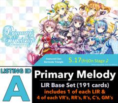 # Primary Melody [V-EB05 ID (A)] LIR Base Set [Includes 4 of each VR's, RR's, R's, C's, GM's + 1 of each LIR's (191 cards)]