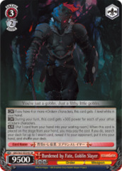 Burdened by Fate, Goblin Slayer [GBS/S63-E034S SR (FOIL)] English