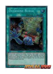 Overdone Burial - MP18-EN143 - Secret Rare - 1st Edition