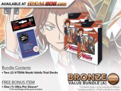 CFV-V-TD06  BUNDLE (A) Bronze - Get x2 Naoki Ishida Trial Decks + FREE Bonus Items