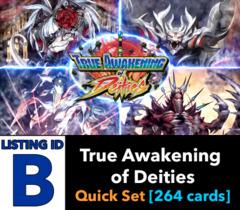 # True Awakening of Deities [S-BT03 ID (B)] Quick Base Set [Includes 4 of each AR, RRR, RR, R, U, & C (264 cards)]