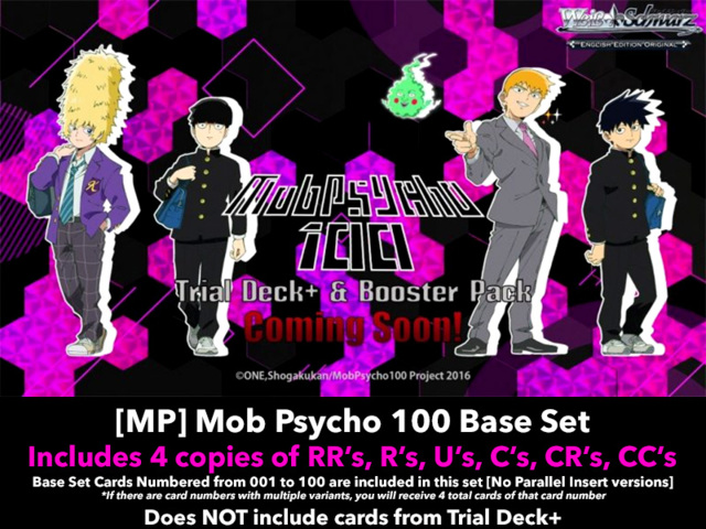 [MP] Mob Psycho 100 (EN) Base Playset [Includes RR's, R's, U's, C's, CR's, CC's (400 cards)]