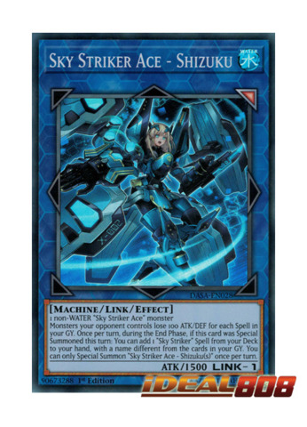 Sky Striker Ace - Shizuku - DASA-EN028 - Super Rare - 1st Edition