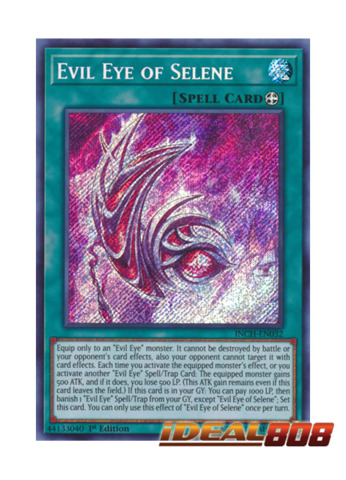 Evil Eye of Selene - INCH-EN032 - Secret Rare - 1st Edition