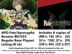 ~ Fate/Apocrypha (APO/S53) Regular Base Playset [Listing ID (A)] (Includes RR's, R's, U's, C's, CR's, CC's)
