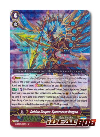 Golden Dragon, Spearcross Dragon - G-BT03/S03EN - SP