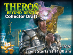 <e19120>[EVENT TICKET] ToyLynx - Dole Cannery - Theros Beyond Death Collector Booster Draft<br>  [February 8 at 11:30 am]