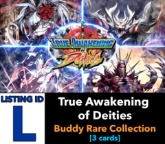 # True Awakening of Deities [S-BT03 ID (L)] Buddy Rare Collection [Includes 1 of each BR (3 cards)]