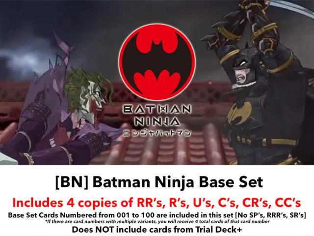 [BN] Batman Ninja (EN) Base Playset [Includes RR's, R's, U's, C's, CR's,  CC's (400 cards)]