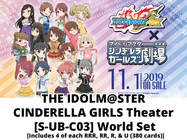 # THE IDOLM@STER CINDERELLA GIRLS Theater [S-UB-C03] Base Set [Includes 4 of each RRR, RR, R, & U (380 cards)]