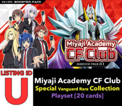 # Miyaji Academy CF Club [V-BT03 ID (U)] Special Vanguard Rare Playset [Includes 4 of each SVR's (20 cards)]
