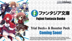 Fujimi Fantasia Bunko (English) Weiss Schwarz Trial Deck+ (Plus) * COMING SOON