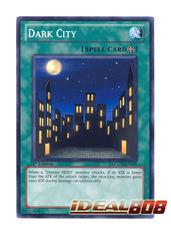 Dark City - LCGX-EN144 - Common - 1st Edition