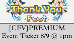<e200809>[EVENT TICKET] Thank You Fest - Cardfight!! Vanguard Premium <br> [August 9 at 1:00 pm] (HAWAII RESIDENTS ONLY!!!)