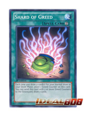 Shard of Greed - YSYR-EN037 - Common - 1st Edition