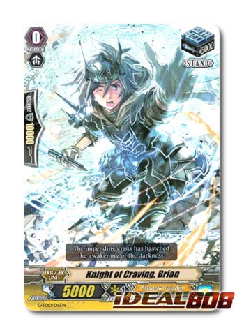 Knight of Craving, Brian - G-TD10/016EN - TD