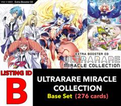 # ULTRARARE MIRACLE COLLECTION [V-EB03 ID (B)] Base Set [Includes 4 of each VR's, RRR's, RR's, R's, & C's (276 cards)]