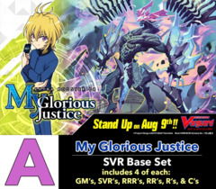 # My Glorious Justice [V-EB08 ID (A)] SVR Base Set [4 of each SVR's, RRR's, RR's, R's, & C's (252 cards)]