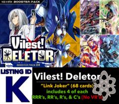 # Vilest! Deletor [V-BT04 ID (K)]