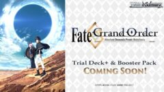 Fate/Grand Order Absolute Demonic Front: Babylonia (English) Weiss Schwarz Trial  Deck+ Box [Contains 6 Decks] * COMING 2021