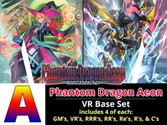 # Phantom Dragon Aeon [V-BT10 ID (A)] VR Base Set [4 of each VR's, RRR's, RR's, R's, & C's (368 cards)]