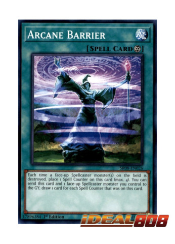 Arcane Barrier - SR08-EN026 - Common - 1st Edition