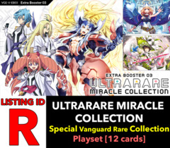 # ULTRARARE MIRACLE COLLECTION [V-EB03 ID (R)] Special Vanguard Rare Playset [Includes 4 of each SVR's (12 cards)]