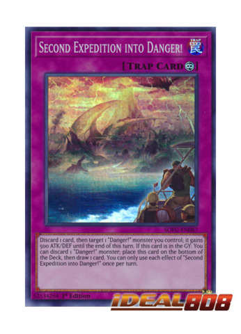 3 SOFU-EN087 SECOND EXPEDITION INTO DANGER! Super Rare 1st Edition YuGiOh NEW