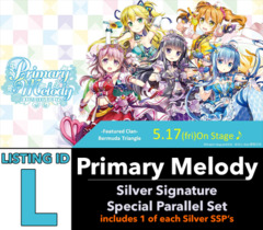 # Primary Melody [V-EB05 ID (L)] Silver Signature Special Parallel Set [Includes 1 of each Silver Version SSP's (9 cards)]