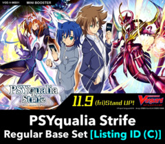 # PSYqualia Strife [V-MB01 Listing ID (C)] Regular Base Set [Includes 4 of each VR's, RRR's, RR's, R's, & C's (Regular versions)