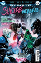 Suicide Squad Rebirth #23 (Kill Your Darlings)