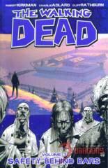 Walking Dead TP Vol 3: Safety behind Bars