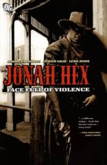 Jonah Hex TPB Vol. 1: Face Full of Violence